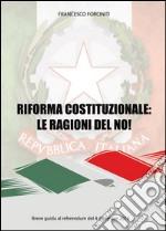 Riforma costituzionale: le ragioni del no!. E-book. Formato EPUB ebook