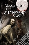 All'inferno Savoia!. E-book. Formato EPUB