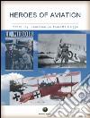 Heroes of aviation. E-book. Formato EPUB ebook