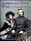 American civil war. 150 years & 150 photos. E-book. Formato EPUB