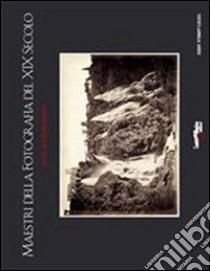 Maestri della fotografia del XIX secolo. Guida al collezionismo. E-book. Formato PDF ebook di Vincenzo Mirisola
