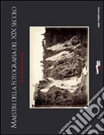 Maestri della fotografia del XIX secolo. Guida al collezionismo. E-book. Formato PDF ebook di Vincenzo Mirisola