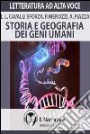 Storia e geografia dei geni umani. Audiolibro. Download MP3 ebook