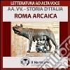 Roma arcaica. Audiolibro. Download MP3 ebook