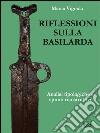 Riflessioni sulla basilarda. Analisi tipologiche e spunti ricostruttivi. E-book. Formato EPUB ebook
