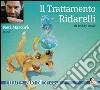 Il trattamento Ridarelli. Audiolibro. Download MP3 ebook