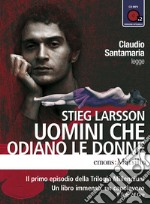 Uomini che odiano le donne. Audiolibro. Download MP3 ebook