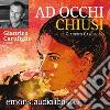 Ad occhi chiusi. Audiolibro. Download MP3 ebook