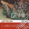Le più belle fiabe dei fratelli Grimm. Audiolibro. Download MP3 ebook