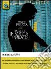 Un calcio in bocca fa miracoli letto da Marco Presta. Ediz. integrale. Audiolibro. Download MP3 ebook