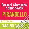Pensaci, Giacomino e altre novelle. Audiolibro. Download MP3 ebook