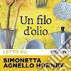 Un filo d'olio letto da Simonetta Agnello Hornby. Audiolibro. Download MP3 ebook