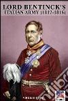 I soldati italiani di Lord Bentinck 1812-1816. E-book. Formato EPUB ebook