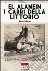 El Alamein i carri della Littorio. E-book. Formato EPUB ebook