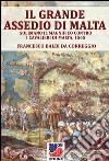 Il grande assedio di Malta. E-book. Formato EPUB ebook