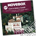 Gusto in Relais e Castelli cofanetto regalo di Movebox