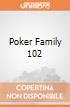 Poker Family 102