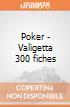Poker - Valigetta 300 fiches giochi