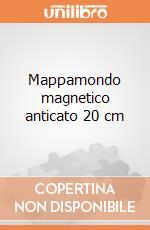 Mappamondo magnetico anticato 20 cm gioco di Bonomo