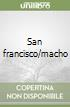 San francisco/macho libro
