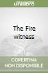The Fire witness libro