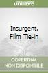 Insurgent. Film Tie-in libro