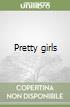 Pretty girls libro