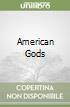 American Gods libro di Gaiman Neil