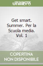 GET SMART SUMMER 1: BK + CD libro di Maxwell Clare