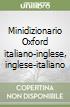 Minidizionario Oxford italiano�inglese, inglese�italiano