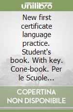 New first certificate language practice. Student's book. With key. Cone-book. Con espansione online. Per le Scuole superiori libro di Vince Michael