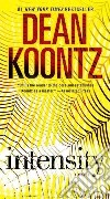 Intensity libro di Koontz Dean R.