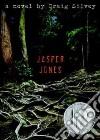 Jasper Jones libro di Silvey Craig