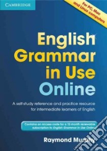 English Grammar in Use Online (Access Code Pack) libro di Raymond Murphy