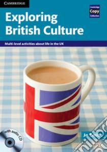 Exploring British Culture with Audio CD libro di Jo Smith