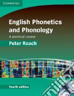 English Phonetics and Phonology Paperback with Audio CDs (2) libro di Roach
