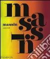 Massin. Ediz. inglese libro
