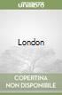 London. Ediz. inglese libro