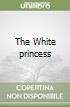The White princess libro