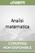 Analisi matematica libro