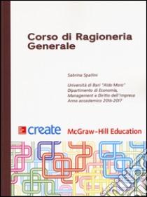 Corso di ragioneria generale libro di Spallini Sabrina