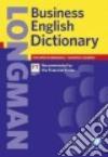 Longman business english dictionary. Versione internazionale. Con CD-ROM libro