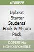 UPBEAT STARTER STUDENTS' BOOK & M-ROM PACK libro