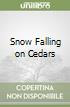 Snow Falling on Cedars libro di David Guterson