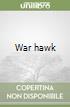 War hawk libro