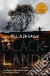 Blacklands libro di Bauer Belinda