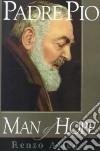 Padre Pio libro di Allegri Renzo