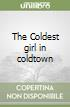 The Coldest girl in coldtown libro
