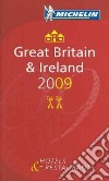 Great Britain & Ireland 2009. La Guida Michelin. Ediz. inglese, francese, italiana e tedesca