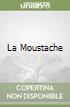 La Moustache libro